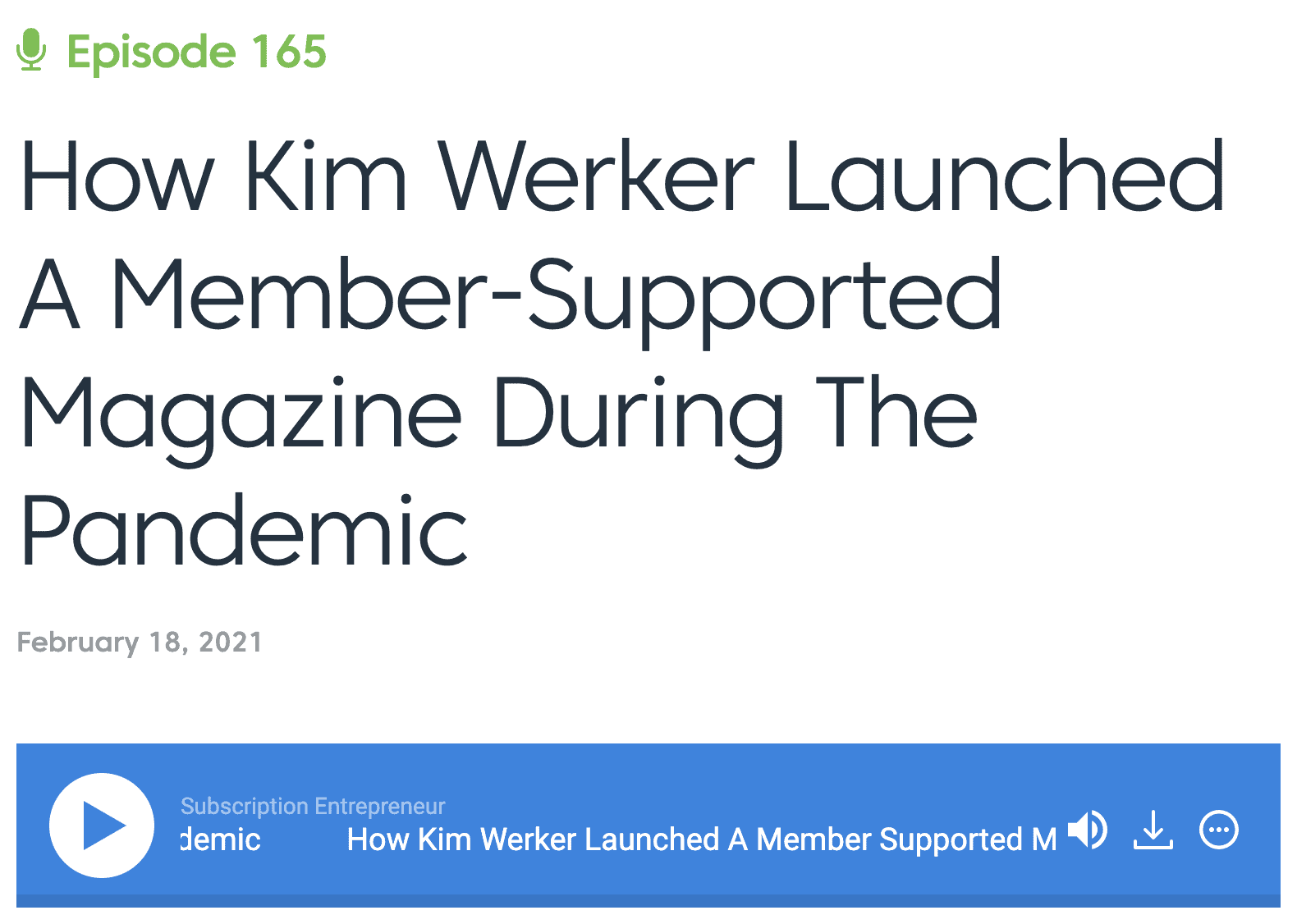 Screenshot of podcast title: How Kim Werker Launched a Member-Supported Magazine During the Pandemic